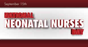 national neonatal nurse day, september 15th , 2016 , 2017 , 2018 ,2019
